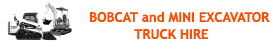 Bobcat and Mini Excavator Truck Hire Ulladulla